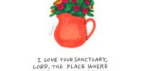주님 계시는 곳을 사랑합니다 (시26:8)